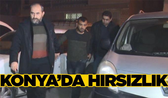 Konya Haber: Konya'da Hırsızlık