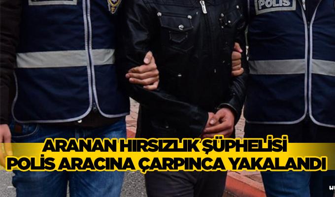 Konya Haber: Aranan hırsızlık şüphelisi polis aracına çarpınca yakalandı