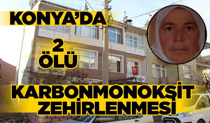 Konya Haber:  Konya'da karbonmonoksit zehirlenmesi: 2 ölü