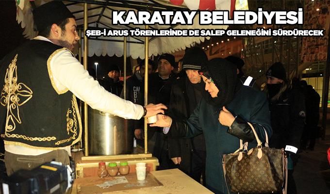 Konya Haber: Karatay Belediyesi Şeb-i Arus Törenlerinde Salep Geleneğini Sürdürecek