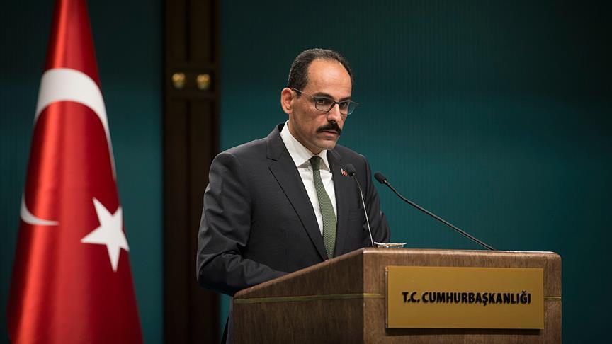 Cumhurbaşkanlığı Sözcüsü Kalın: Kudüs bizim onurumuzdur