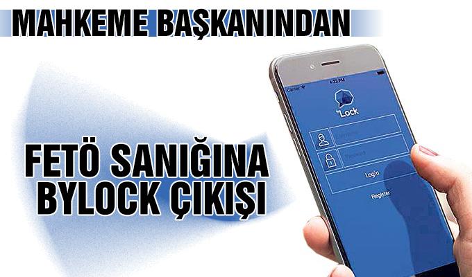 Konya Haber: Mahkeme başkanından FETÖ sanığına ByLock çıkışı
