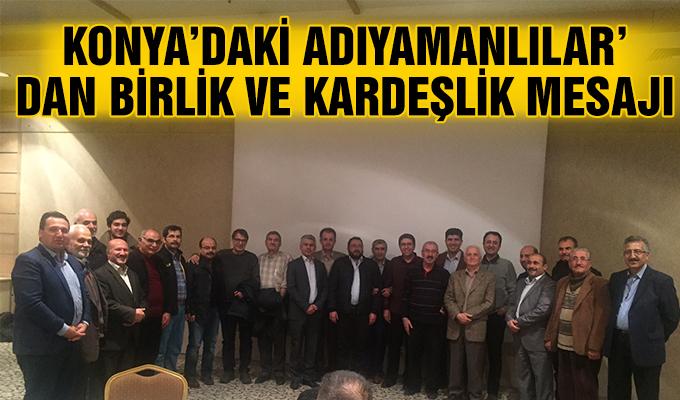 Konya Haber: Konya'daki Adıyamanlılar'dan birlik ve kardeşlik mesajı