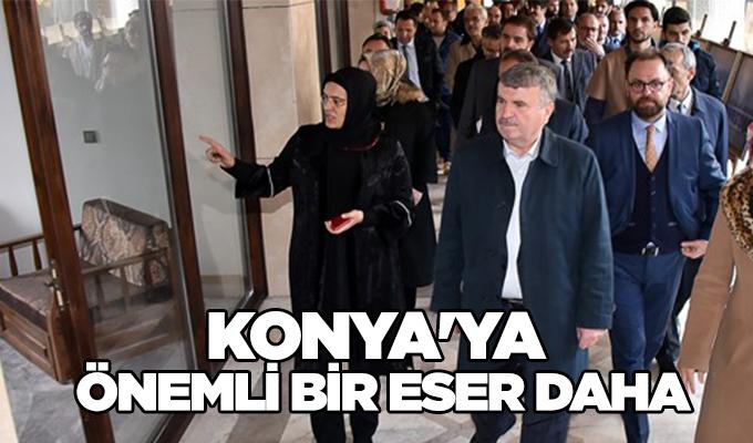 Konya'ya önemli bir eser daha!