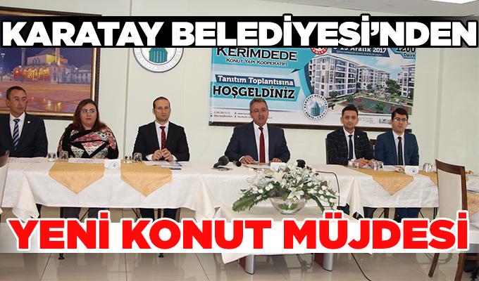 Konya Karatay Belediyesi Yeni Konut Müjdesi