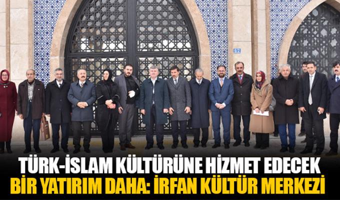 Konya Haber: Büyükşehir'den Türk-İslam Kültürüne Hizmet Edecek Bir Yatırım Daha İrfan Kültür Merkezi