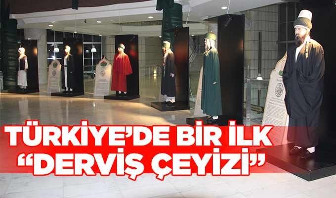 """Konya Haber: Türkiye'de Bir İlk """"Derviş Çeyizi"""""""