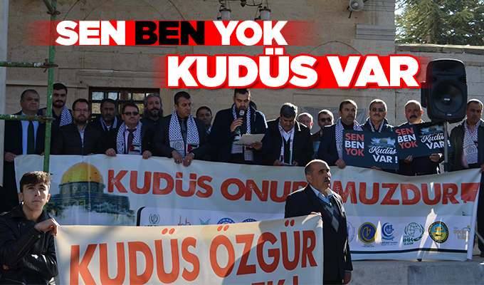 Konya Haber: Sen Ben Yok KUDÜS VAR
