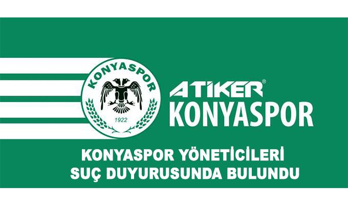 Konya Haber: Konyaspor yöneticileri suç duyurusunda bulundu
