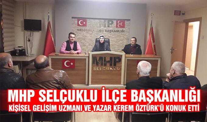 Konya Haber: MHP Selçuklu İlçe Başkanlığı  Kişisel Gelişim Uzmanı ve Yazar Kerem Öztürk'ü konuk etti.