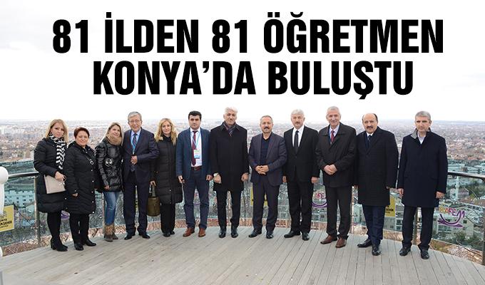 Konya Haber: 81 ilden 81 öğretmen Konya'da buluştu