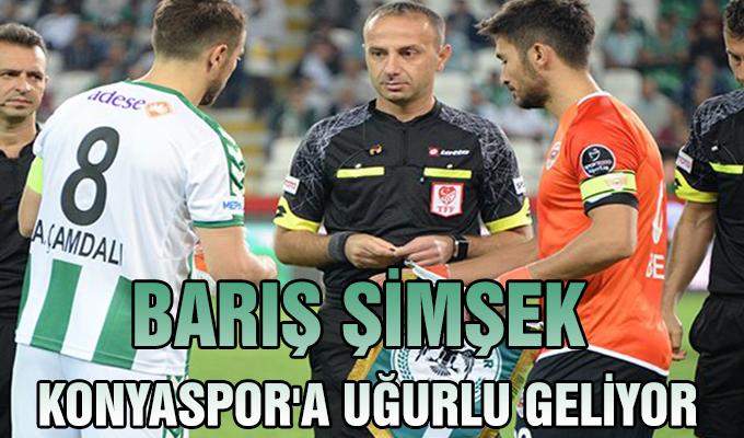 Barış Şimşek Konyaspor'a uğurlu geliyor