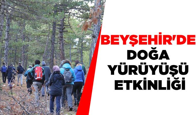 Konya Haber: Beyşehİr'de  doğa  yürüyüşü  etkİnlİğİ