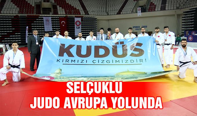 Konya Haber: Selçuklu Judo Avrupa Yolunda