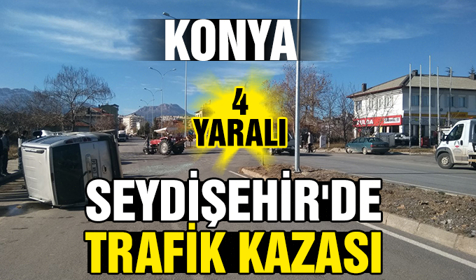 Konya Haber: Konya Seydişehir'de trafik kazası: 4 yaralı