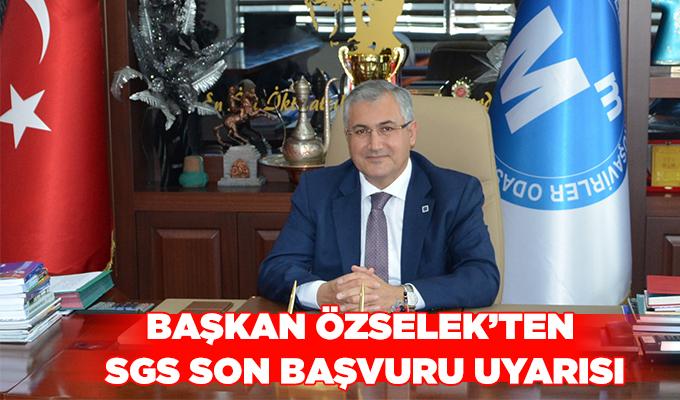 Konya Haber: Başkan Özselek'ten SGS son başvuru uyarısı