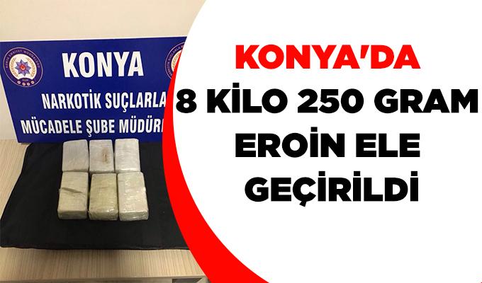 Konya Haber: Konya'da 8 kilo 250 gram eroin ele geçirildi