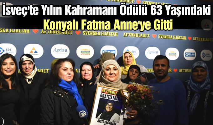 Konya Haber: İsveç'te Yılın Kahramanı Ödülü 63 Yaşındaki Konyalı Fatma Anne'ye Gitti