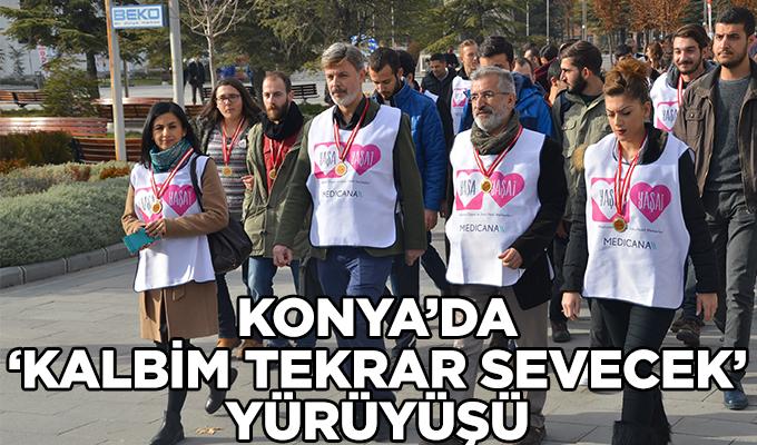Konya Haber: Konya'da, 'Kalbim tekrar sevecek' yürüyüşü