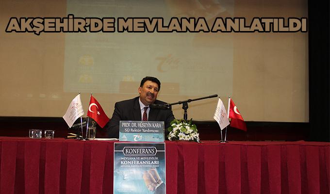 Konya Akşehir'de Mevlana Anlatıldı