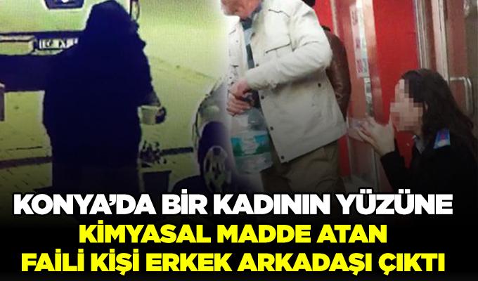 Konya Haber: Konya'da Bir Kadının Yüzüne Kimyasal Madde Atan