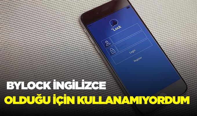 Konya'da FETÖ sanığı: Bylock ingilizce olduğu için kullanamıyordum