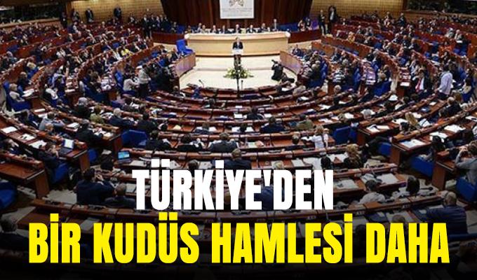 Türkiye'den bir Kudüs hamlesi daha!
