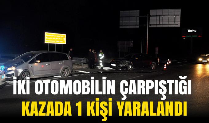 Konya'da İki otomobilin çarpıştığı kazada 1 kişi yaralandı