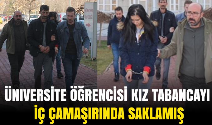 Konya'da üniversite öğrencisi kız tabancayı iç çamaşırında saklamış