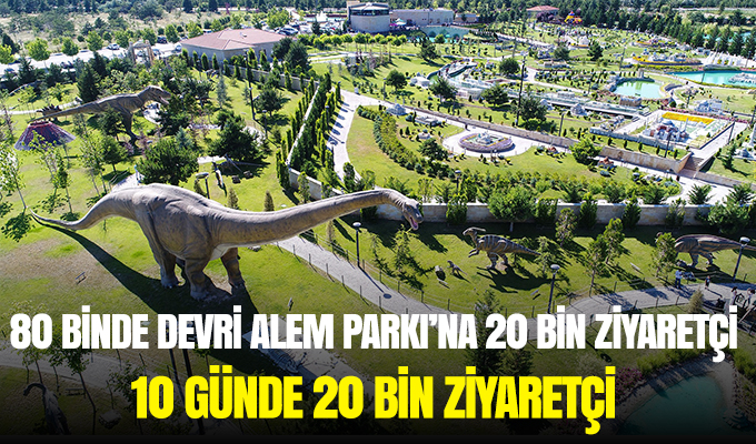 Konya Haber: 80 Binde Devri Alem Parkı'na 20 bin ziyaretçi 10 günde 20 bin ziyaretçi