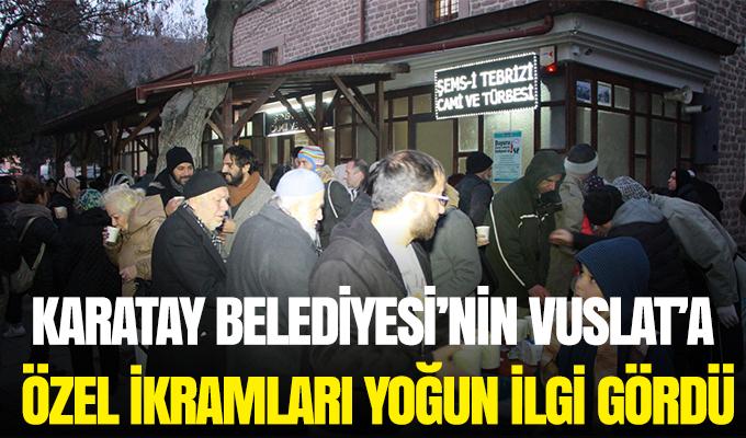 Konya Haber: Karatay Belediyesi'nin Vuslat'a özel ikramları yoğun ilgi gördü