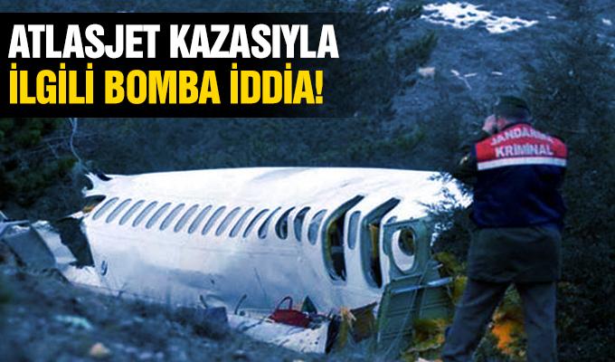Atlasjet kazasıyla ilgili bomba iddia