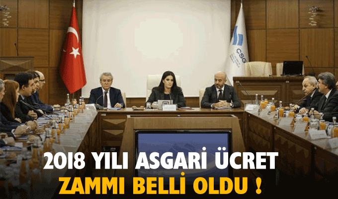 2018 yılı Asgari ücret zammı belli oldu !