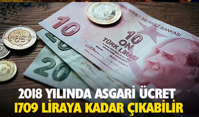 2018 yılında Asgari Ücret 1709 Liraya Kadar Çıkabilir