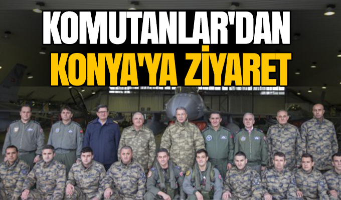 Komutanlar'dan Konya'ya ziyaret