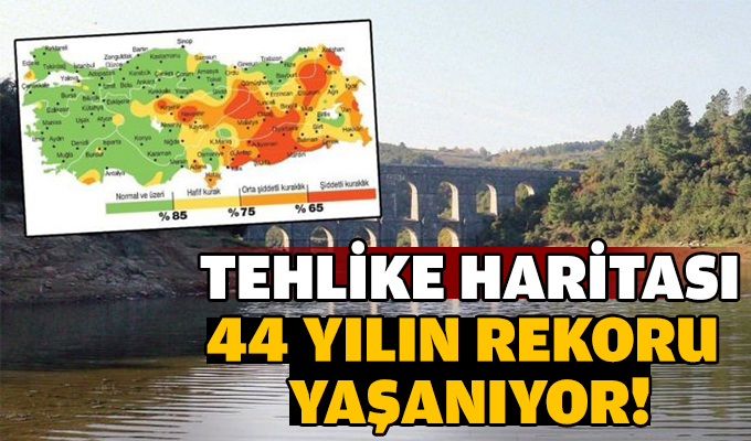 Tehlike haritası...44 yılın rekoru yaşanıyor!
