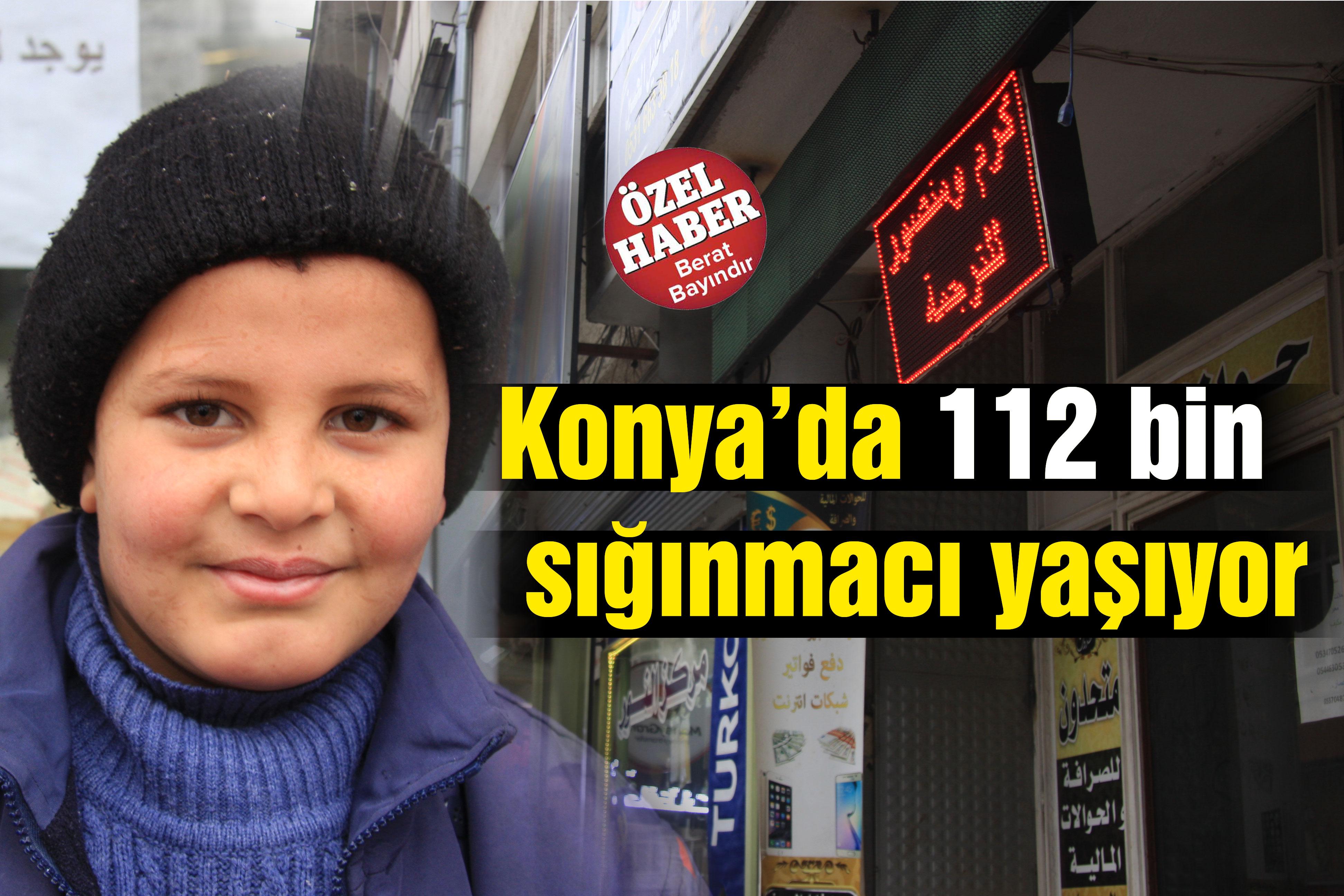 Konya'da 112 bin  sığınmacı yaşıyor
