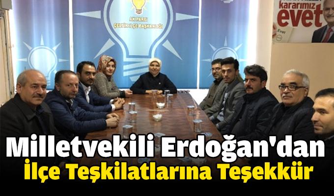 Milletvekili Erdoğan'dan İlçe Teşkilatlarına Teşekkür