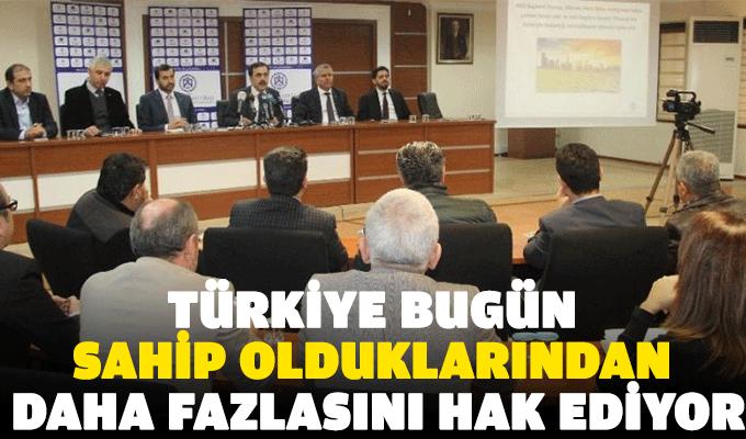 """Selçuk Öztürk: """"Türkiye bugün sahip olduklarından daha fazlasını hak ediyor"""