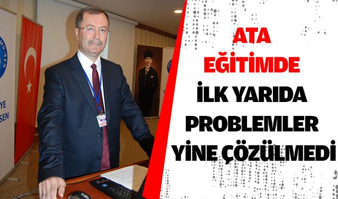 ATA, Eğitimde ilk yarıda problemler yine çözülmedi.