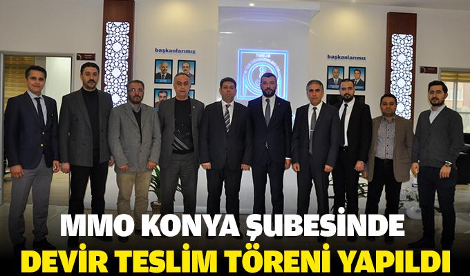 MMO Konya Şubesinde devir teslim töreni yapıldı