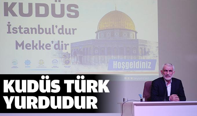Kudüs Türk Yurdudur
