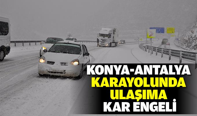 Konya-Antalya karayolunda ulaşıma kar engeli