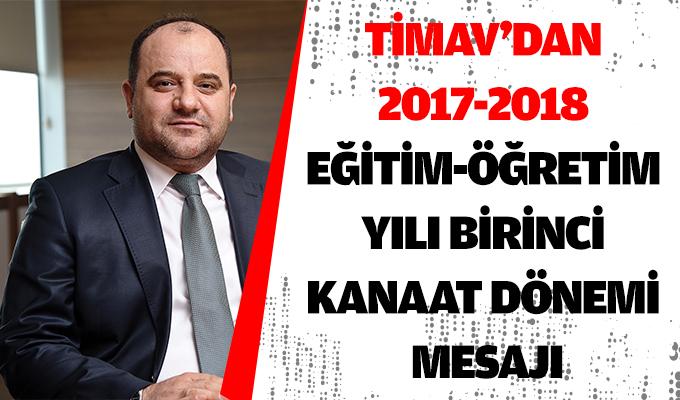 TİMAV'dan 2017-2018 Eğitim-Öğretim Yılı Birinci Kanaat Dönemi Mesajı