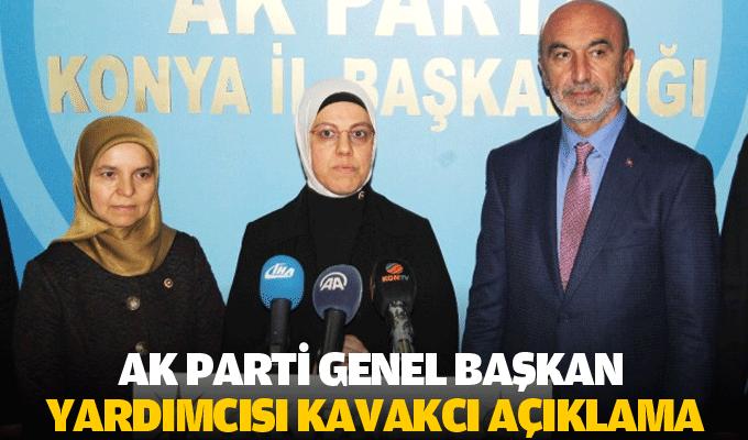 Ak Parti Genel Başkan Yardımcısı Kavakcı Açıklama