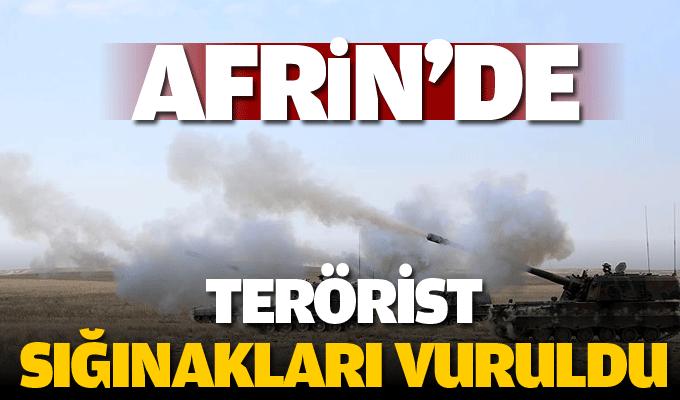 'Afrin'de terörist sığınakları vuruldu'