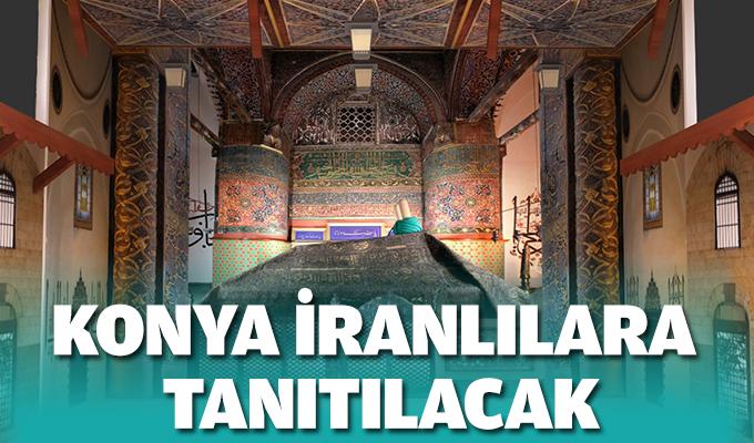 Konya İranlılara  tanıtılacak