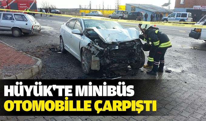 Hüyük'te minibüs otomobille çarpıştı: 1 ölü