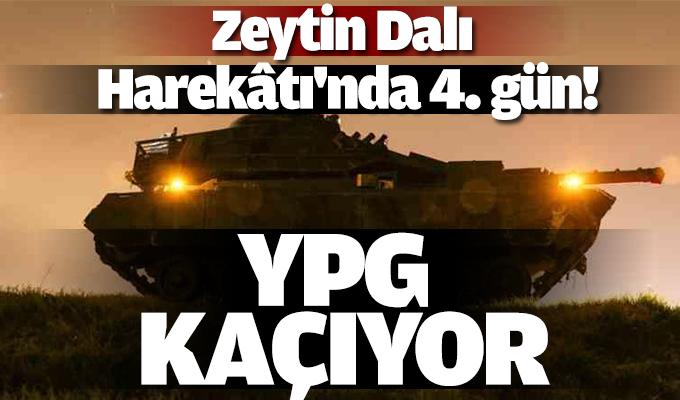 Zeytin Dalı Harekâtı'nda 4. gün! YPG kaçıyor...