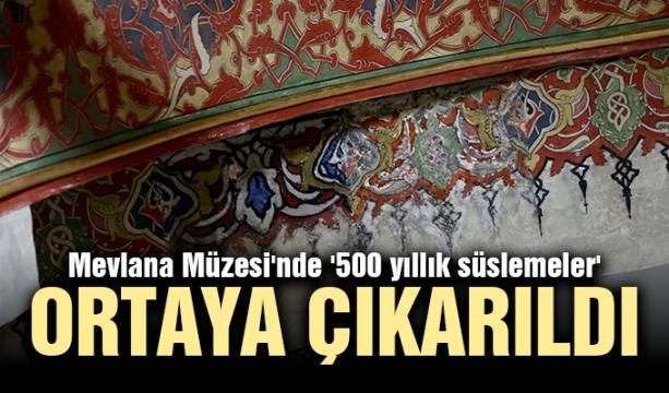 Mevlana Müzesi'nde '500 yıllık süslemeler' ortaya çıkarıldı